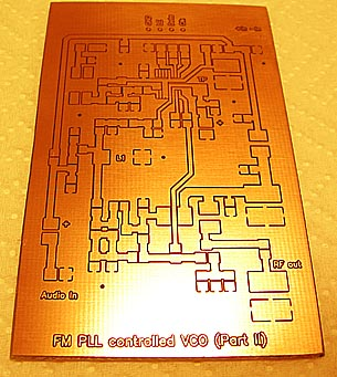In the KIT you will get a high quality PCB for the FM PLL controlled VCO unit (Part II)