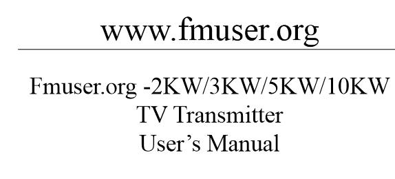 Instruccions 2KW 3KW 5KW 10KW TV analògica transmissor usuari